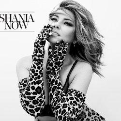 Shania Now - Shania Twain