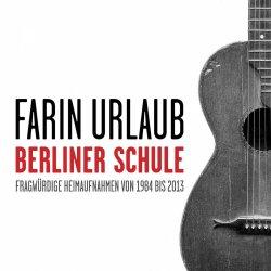 Berliner Schule - Farin Urlaub
