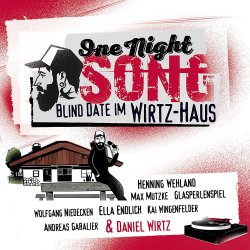 One Night Song - Blind Date im Wirtz-Haus - Sampler