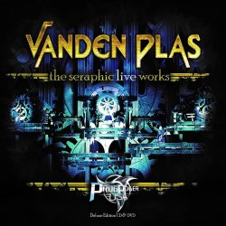 The Seraphic Live Works - Vanden Plas