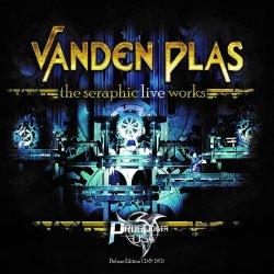 The Seraphic Live Works - Vanden Plas