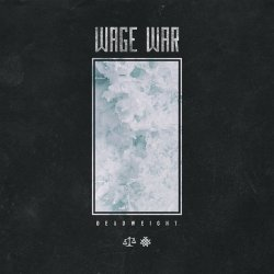 Deadweight - Wage War