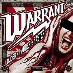 Louder, Harder, Faster - Warrant
