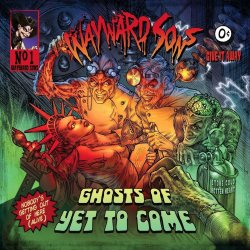 Ghosts Of Yet To Come - Wayward Sons