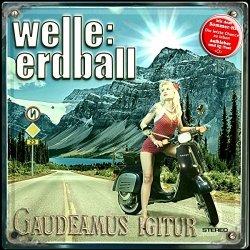 Gaudeamus Ignitur - Welle: Erdball