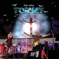 Tommy - Live At The Royal Albert Hall - Who