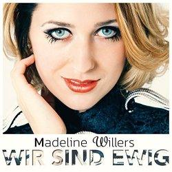 Wir sind ewig - Madeline Willers