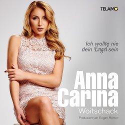 Ich wollte nie dein Engel sein - Anna-Carina Woitschack