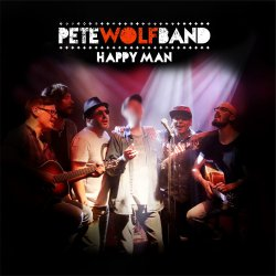 Happy Man. - Pete Wolf Band
