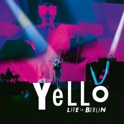 Live In Berlin - Yello