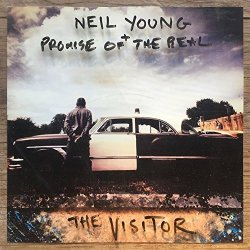 The Visitor - {Neil Young} + {Promise Of The Real}