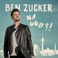 Na und?! - Ben Zucker