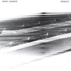 Resolve - Poppy Ackroyd