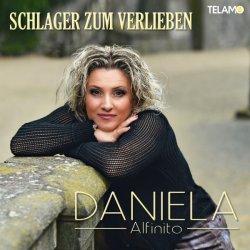 Schlager zum Verlieben - Daniela Alfinito