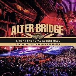 Live At The Royal Albert Hall - Alter Bridge