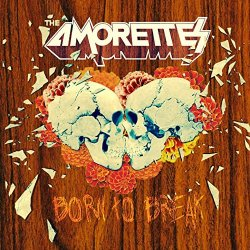 Born To Break - Amorettes