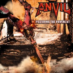 Pounding The Pavement - Anvil