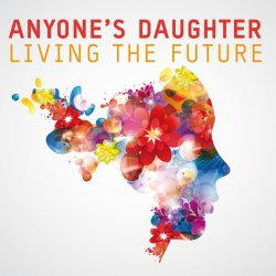 Living The Future - Anyone