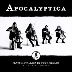 Apolcyptica Plays Metallica By Four Cellos - A Live Performance - Apocalyptica
