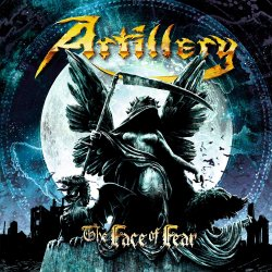 The Face Of Fear - Artillery