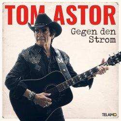 Gegen den Strom - Tom Astor