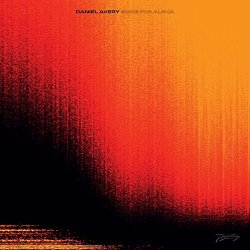Song For Alpha - Daniel Avery