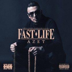 Fast Life - Azet