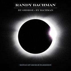 By George - By Bachman - Randy Bachman