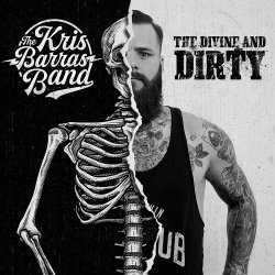 The Divine And Dirty - Kris Barras Band
