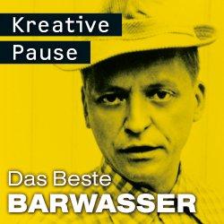 Kreative Pause - Das Beste - Barwasser