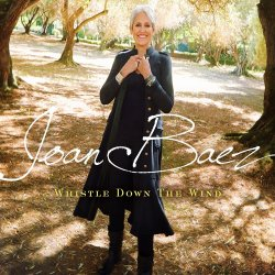 Whistle Down The Wind - Joan Baez