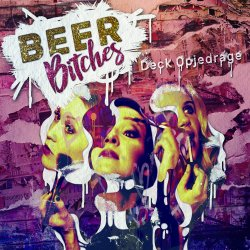Deck opjedrage - BeerBitches