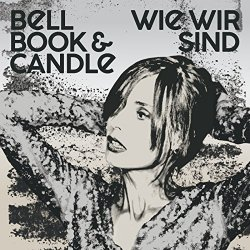 Wie wir sind - Bell, Book And Candle
