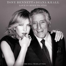 Love Is Here To Stay - {Tony Bennett} + {Diana Krall}