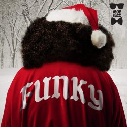 Christmas Funk - Aloe Blacc