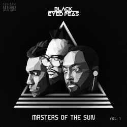 Masters Of The Sun - Vol. 1 - Black Eyed Peas