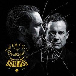 Black Is Beautiful - BossHoss