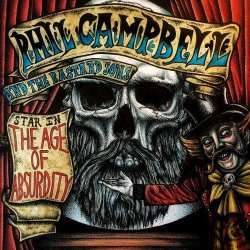 The Age Of Absurdity - Phil Campbell + the Bastard Sons