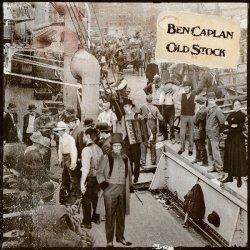 Old Stock - Ben Caplan