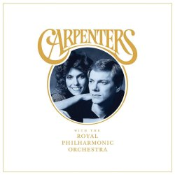 Carpenters With The Royal Philharmonic Orchestra - Carpenters + Royal Philharmonic Orchestra