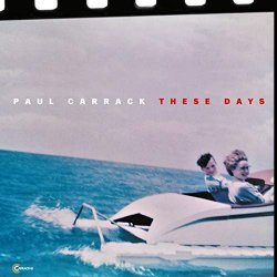 These Days - Paul Carrack
