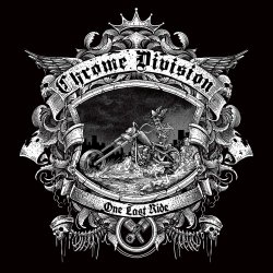 One Last Ride - Chrome Division