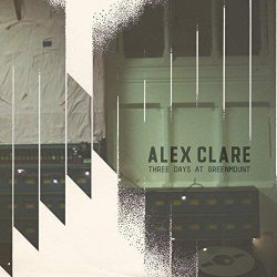 Three Days At Greenmount - Alex Clare