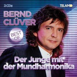 Der Junge mit der Mundharmonika - Best Of - Bernd Clüver
