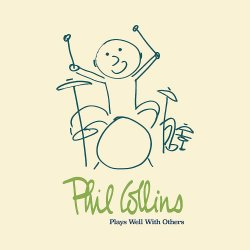 Phil Collins Plays Well With Others - Sampler
