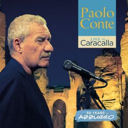 Live In Caracalla - 50 Years Of Azzurro - Paolo Conte