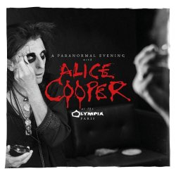 A Paranormal Evening With Alice Cooper At The Olympia Paris - Alice Cooper