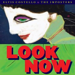 Look Now - {Elvis Costello} + the Imposters