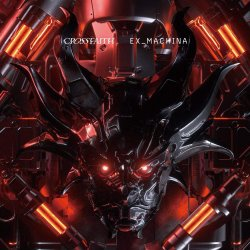 Ex_Machina - Crossfaith