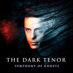 Symphony Of Ghosts - Dark Tenor